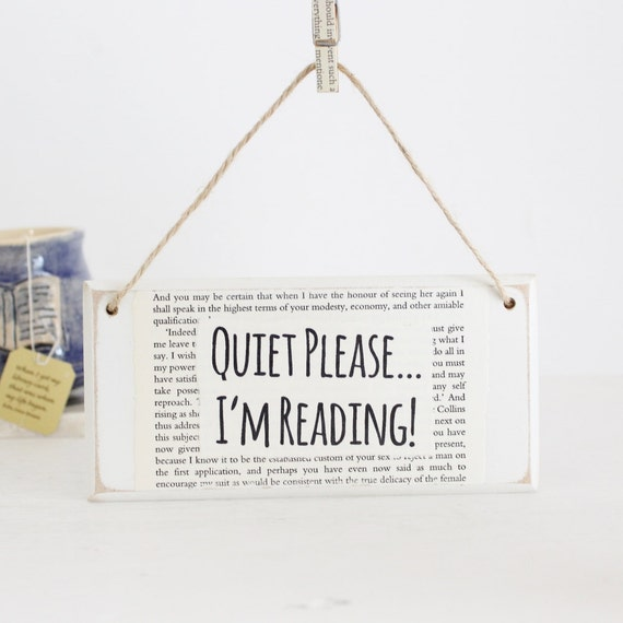 Gifts for Book lovers ~ Quiet Please I'm Reading ~ Original Wooden Door Sign ~ Gifts for Readers ~ Gifts for Students ~ Gifts for Librarians