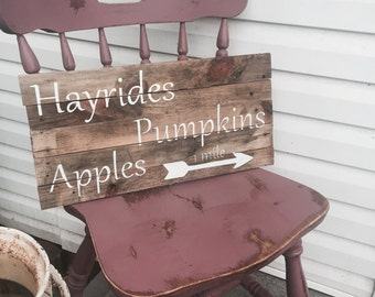 Hayrides, Pumpkins, Apples Sign