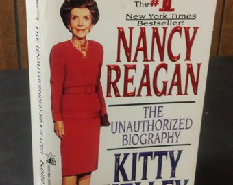 Nancy Reagan Unauthorized Biography by Kitty Kelly