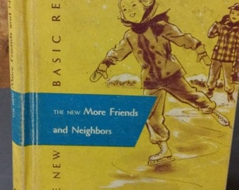 New More Friends & Neighbors New Basic Reader 2-2 1956 Edition