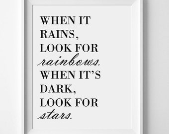 When It Rains Look For Rainbows, Star Quote, Stars Quote Print, Inspirational Quote Wall Art, Quote Prints, Quote Posters, Positive Quotes
