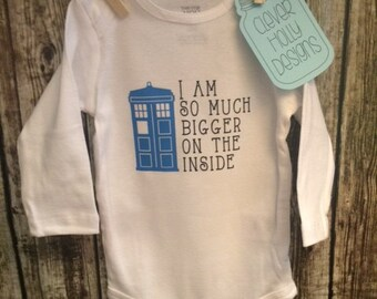 "Doctor Who Baby Onesie with Tardis, ""I am so much bigger on the inside"" (short or long sleeve baby bodysuit) [Doctor Who Baby Gift Idea]"