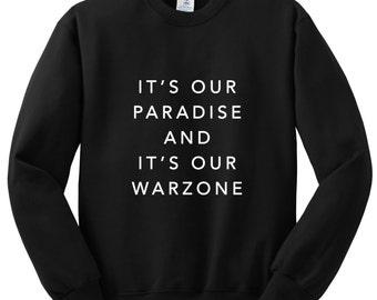 "zayn malik ""pillowtalk - it's our paradise and it's our warzone"" crewneck sweatshirt"