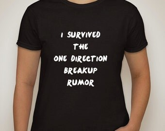 i survived the one direction breakup rumor t-shirt