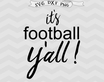 Football SVG, Football Mom svg, its football yall, football heart, game day, svg file for cricut, silhouette file, silhouette cameo, circut