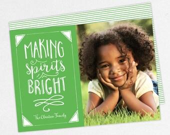 24 HOUR TURNAROUND, Holiday Card, Christmas Card, Making Spirits Bright, Green, DIY, Printable, Print Yourself Christmas Cards