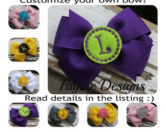 Design your own bow, Customized Bow, Embroidered Bow, Monogrammed Bow, Basic Boutique Bow, Large Hair Bow, Choose your initial, Baby Girl