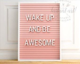 Wake up and be awesome, PRINTABLE art, Letter board, Inspirational quote, Motivational quote, Pink art, Quote art, Quote print, Pink & white