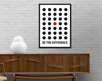 Be the difference Print. Motivational Quote Poster. Motivational Decor. Motivational Gift. Typography Prints. Inspirational Wall Art. Quotes
