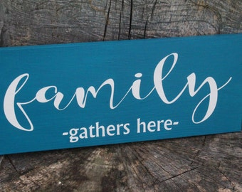 Family Gathers Here Hand Painted Wood Sign, Housewarming Gift, New Home Gift, Family Sign, Family Welcome Sign, Front Door Sign, Living Room