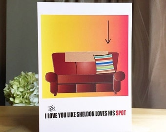 The Big Bang Theory Funny Love Card. Sheldon Cooper. Jim Parsons. The Big Bang Theory Tv Show. Valentine's Day Card.