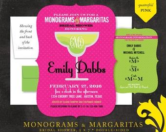 MONOGRAMS & MARGARITAS . bridal shower invitation
