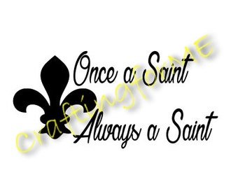 Once a Saint Always a Saint