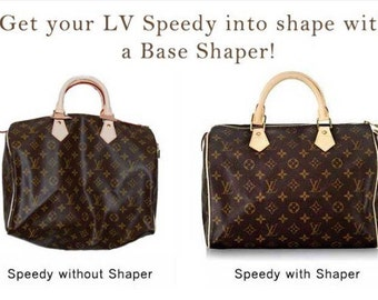 base shaper for Louis Vuitton Speedy bags