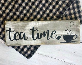 Time for Tea Rustic Wood Sign, Kitchen Decor, Tea Sign, Farmhouse Kitchen Sign, Tea Time Sign, Tea Decor, Vintage Style Kitchen Sign