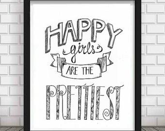Happy Girls Are the Prettiest PDF/JPG - Digital - Download - Printable