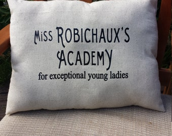 Miss Robichaux's Academy  Pillow