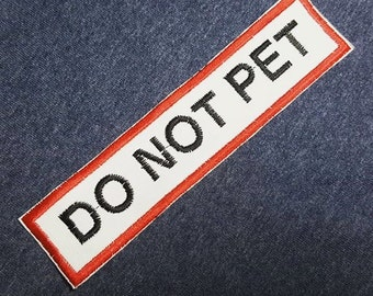 Do Not Pet 6 x 1.5 Patches