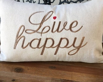 Live Happy Embroidered Pillow