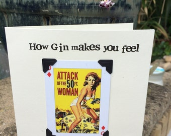 Quirky handstamped playing card greeting card - how gin makes you feel? or framed picture