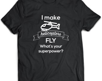 Helicopter T-Shirt. Helicopter tee present. Helicopter tshirt gift idea. - Proudly Made in the USA!