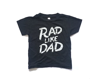 Rad Like Dad Toddler Tee