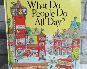 Richard Scarry's What Do People Do All Day? , Vintage Children's Book, Word book
