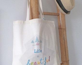 Sac shopping / Tote bag - Life is beautiful - La vie est belle - positive quote