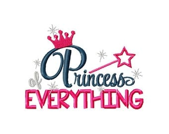 Princess of everything embroidery design, princess embroidery design, embroidery princess