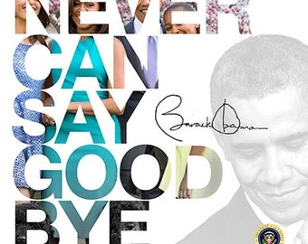 Barack Obama Calendar Never Can Say Goodbye 2016 (LIMITED EDITION) African American