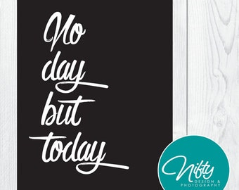 No Day But Today - Rent