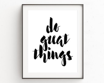 Gallery Wall Quotes, Quotes for Walls, Word Art Wall Prints, Printable Quotes, Inspiring Quote Art, Do Great Things, Home Decor Quote Art