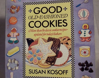 Good Old-Fashioned Cookies by Susan Kosoff