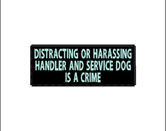"2X5 ""Distracting or Harassing Handler and Service Dog"" Patch"