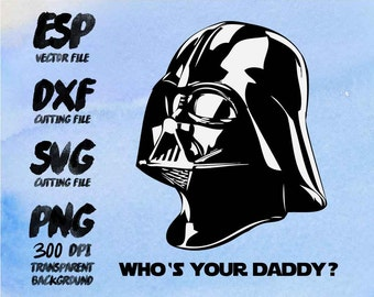 Star wars  Darth vader I am your Daddy Clipart , SVG Cutting , ESP Vectors files , T shirt , iron on , sticker ,Personal Use