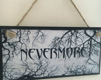 "Edgar Allan Poe inspired ~ ""Nevermore"" ~ wall plaque"