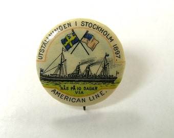 Vintage 1897 American Line Steamship Ocean Liner Pinback- Stockholm