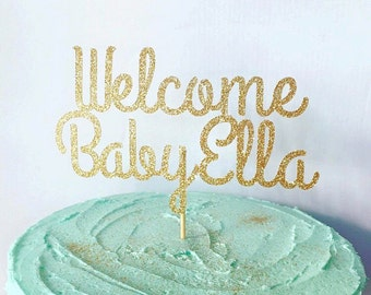 Welcome Baby Personalized Glitter Cake Topper, Baby Girl Baby Shower Cake Topper, Baby Boy Baby Shower Cake Topper