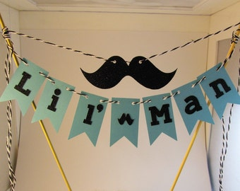 Lil' Man Cake Bunting, 1st Birthday, Birthday Parties,  Baby Shower, Gender Reveal - Little Boy Birthday - Mustache Cake Topper