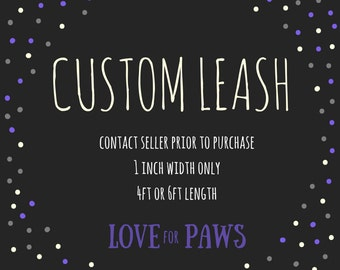 Custom 1 inch Leash