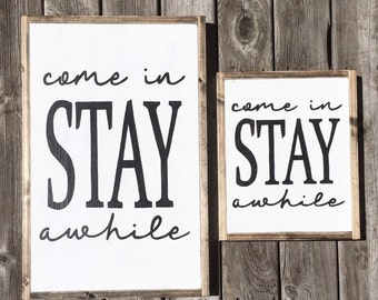 Small Stay Awhile Sign