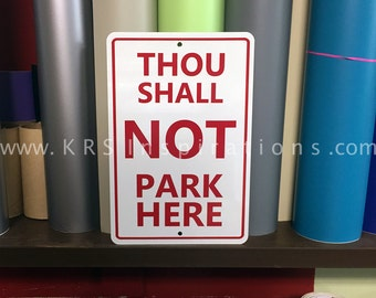 Thou Shall Not Park Here LOTR Sign