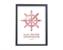 Proverbs 3:6 scripture art, in all thy ways, watercolor,Christian gift, for pastor, Ship wheel, beach house art,nautical scripture print