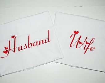 Husband and Wife pillow case, two pillowcases one with Husband embroidered and one with Wife embroidered