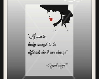 Taylor Swift Quote Art Print INSTANT DOWNLOAD - Lucky enough to be different - black, white, red, gray