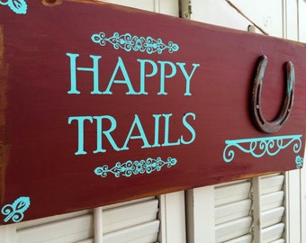 Happy Trails wooden sign