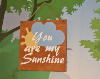 You are my Sunshine - Baby's Room Art, Nursery Decor Painting. Solid Wood, Hand Painted 1-sided sign