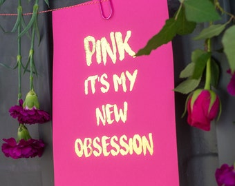 Pink obsession foil print