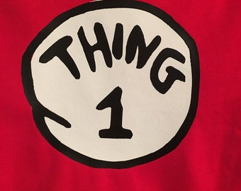 Thing 1 or 2 or Due - Dr.Suess - HTV Iron On