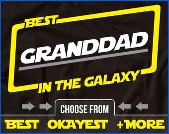 Best Granddad In The Galaxy Shirt Granddad Shirt Gift For Granddad